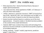 dmft the middle way