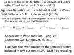 eliminate the hybridization to the semicore states included in gw but not in lda dmft by rescaling