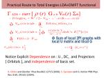 practical route to total energies lda dmft functional