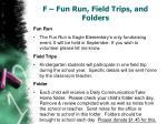 f fun run field trips and folders