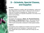 s schedule special classes and supplies