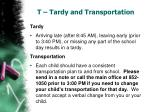 t tardy and transportation