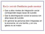 en le suicide durkheim pudo mostrar