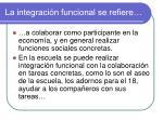la integraci n funcional se refiere