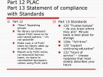 part 12 plac part 13 statement of compliance with standards