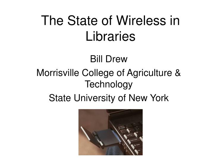 the state of wireless in libraries n.