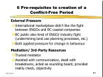6 pre requisites to creation of a conflict free period1