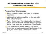 6 pre requisites to creation of a conflict free period3