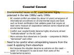 coastal caveat