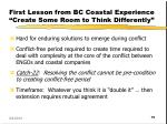 first lesson from bc coastal experience create some room to think differently