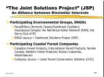 the joint solutions project jsp an alliance between dissimilar interests