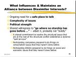 what influences maintains an alliance between dissimilar interests