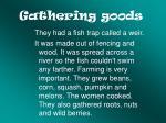 gathering goods