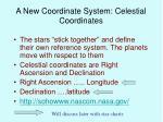 a new coordinate system celestial coordinates