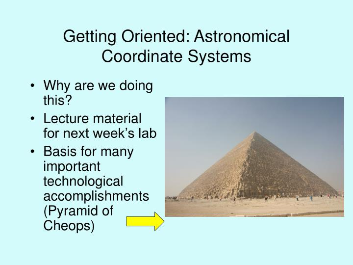getting oriented astronomical coordinate systems n.