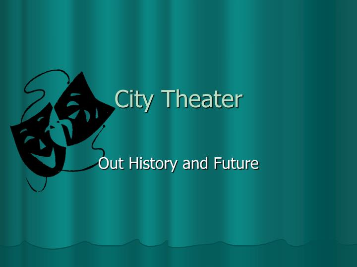 city theater n.