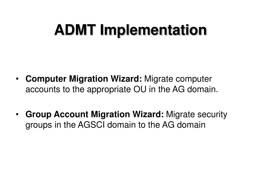 ADMT Implementation