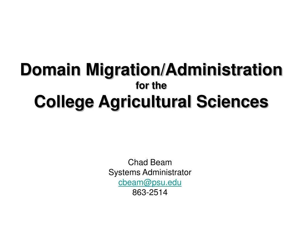 Domain Migration/Administration