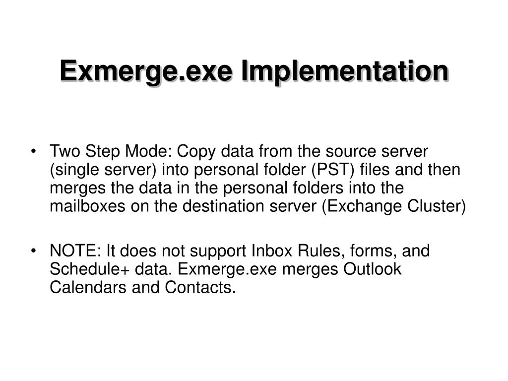 Exmerge.exe Implementation