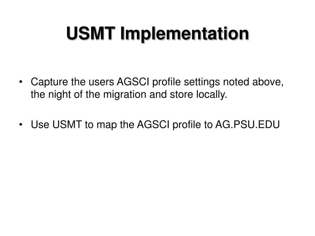USMT Implementation