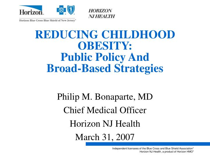 reducing childhood obesity public policy and broad based strategies n.