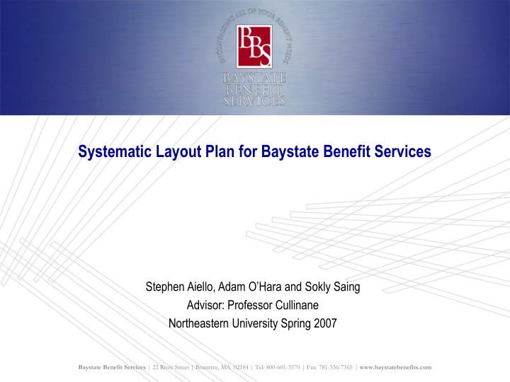 systematic layout plan for baystate benefit services n.