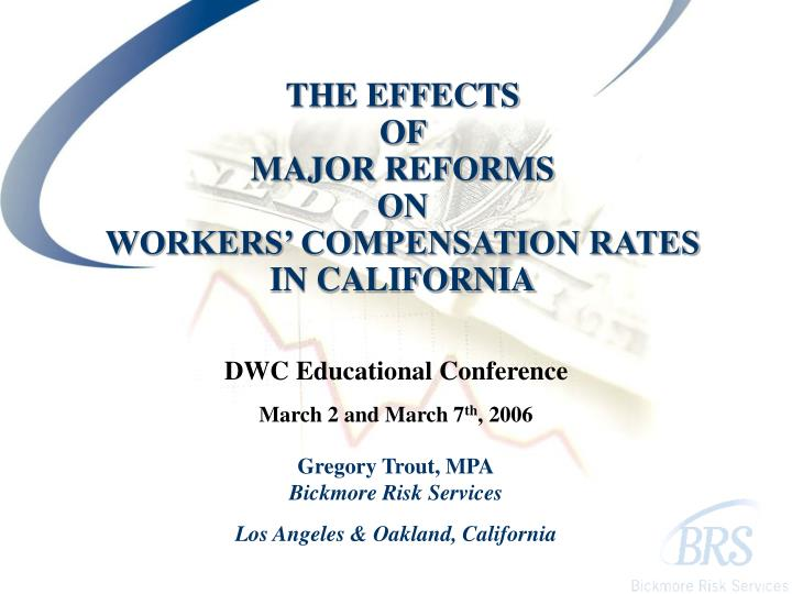the effects of major reforms on workers compensation rates in california n.