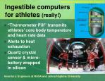 ingestible computers for athletes really