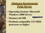minimum requirements print server