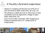 a faculty librarian s experience