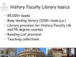 history faculty library basics