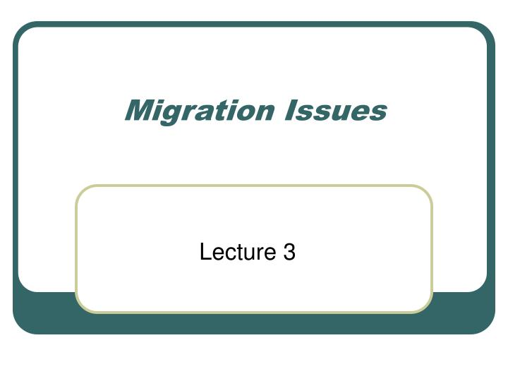migration issues n.