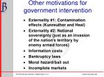 other motivations for government intervention