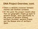 dna project overview cont