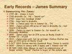 early records james summary