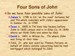 four sons of john