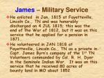 james military service