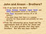 john and anson brothers