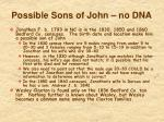 possible sons of john no dna