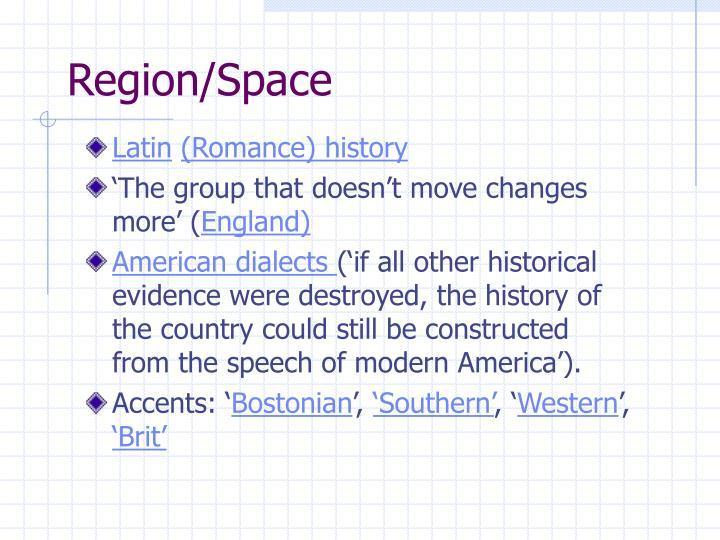 Region/Space