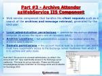 part 3 archive attender aawebservice iis component