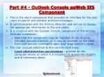 part 4 outlook console aaweb iis component