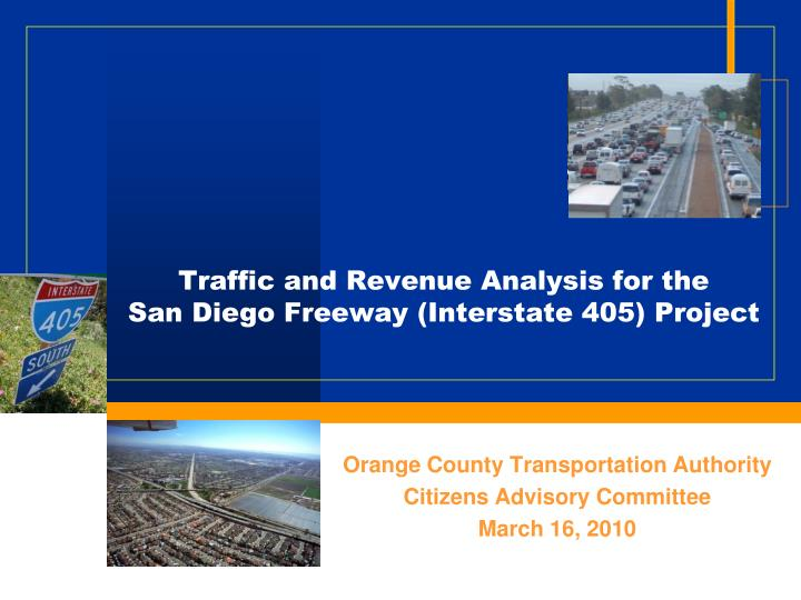traffic and revenue analysis for the san diego freeway interstate 405 project n.