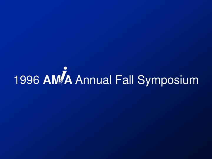 1996 am a annual fall symposium n.