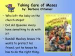 taking care of moses by barbara o connor
