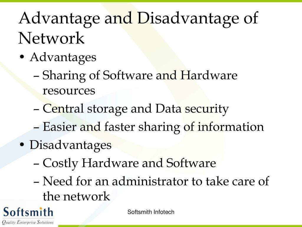 Advantage and Disadvantage of Network