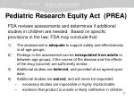 pediatric research equity act prea2