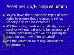 asset set up pricing valuation