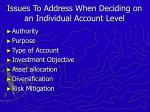 issues to address when deciding on an individual account level