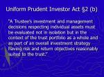 uniform prudent investor act 2 b